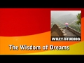 The Wisdom of Dreams - Famous Quotes