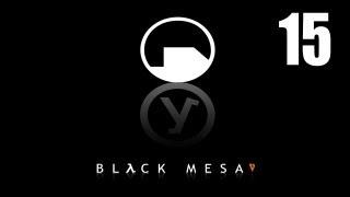 Black Mesa - Прохождение pt15