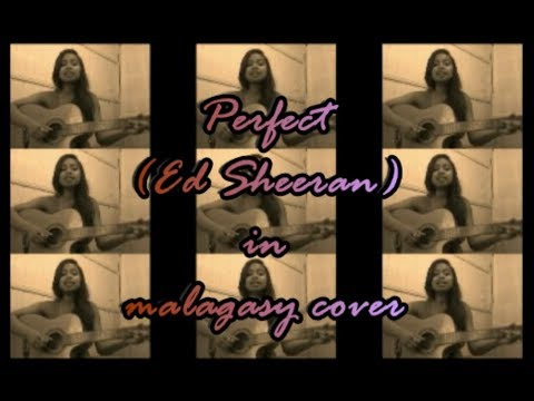 perfect (Ed Sheeran) / COVER malagasy by Jess Alison