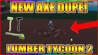 HOW TO DUPE AXES! (NEW UPDATED METHOD!) [NOT PATCHED!] LUMBER TYCOON 2 ROBLOX