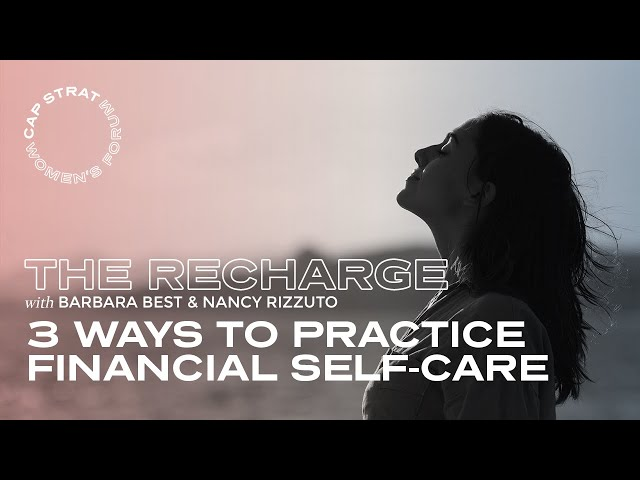 3 Ways To Practice Financial Self-Care   the Recharge