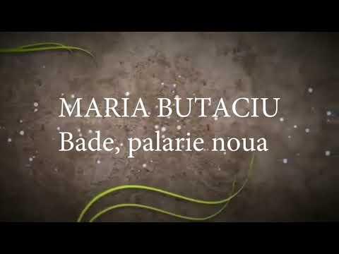 Maria Butaciu - Bade palarie noua (lyrics, versuri, karaoke)