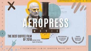 AeroPress Movie (2018) - Official Trailer | A Documentary by European Coffee Trip