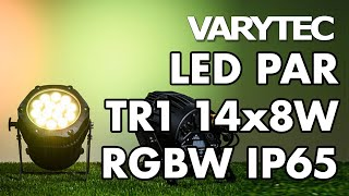Varytec LED PAR TR1 14x8W RGBW IP65: bringing the light outside