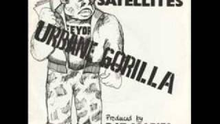 Urbane Gorilla - The Satellites