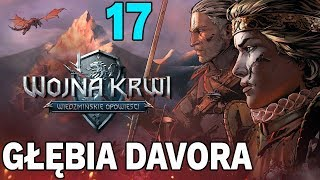 GŁĘBIA DAVORA - Wojna Krwi: Wiedźmińskie Opowieści #17