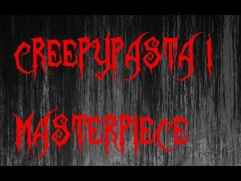 masterpiece creepypasta i german youtube