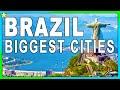 Top 10 Biggest Cities In BRAZIL 👈
