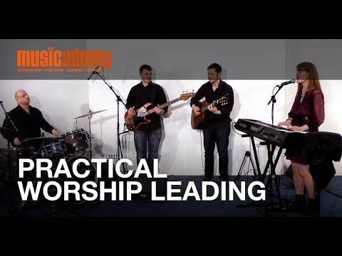 Beginning And Ending Songs Well: Lesson From Practical Worship Leading Skills Course