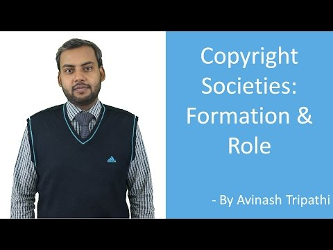 Lecture on Copyright Societies: Formation & Role