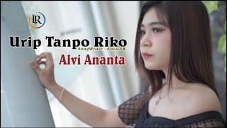 Download Alvi Ananta - Urip Tanpo Riko (Official Music Video)