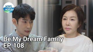 Be My Dream Family EP.108 | KBS WORLD TV 210922