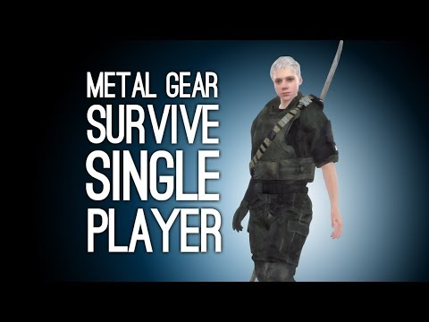 Metal Gear Survive Single Player Gameplay: Let's Play Metal Gear Survive