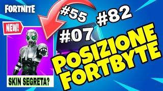 FORTNITE FORTBYTE #07 - #55 - #82 LOCATION [ + SKIN SEGRETA?? ]