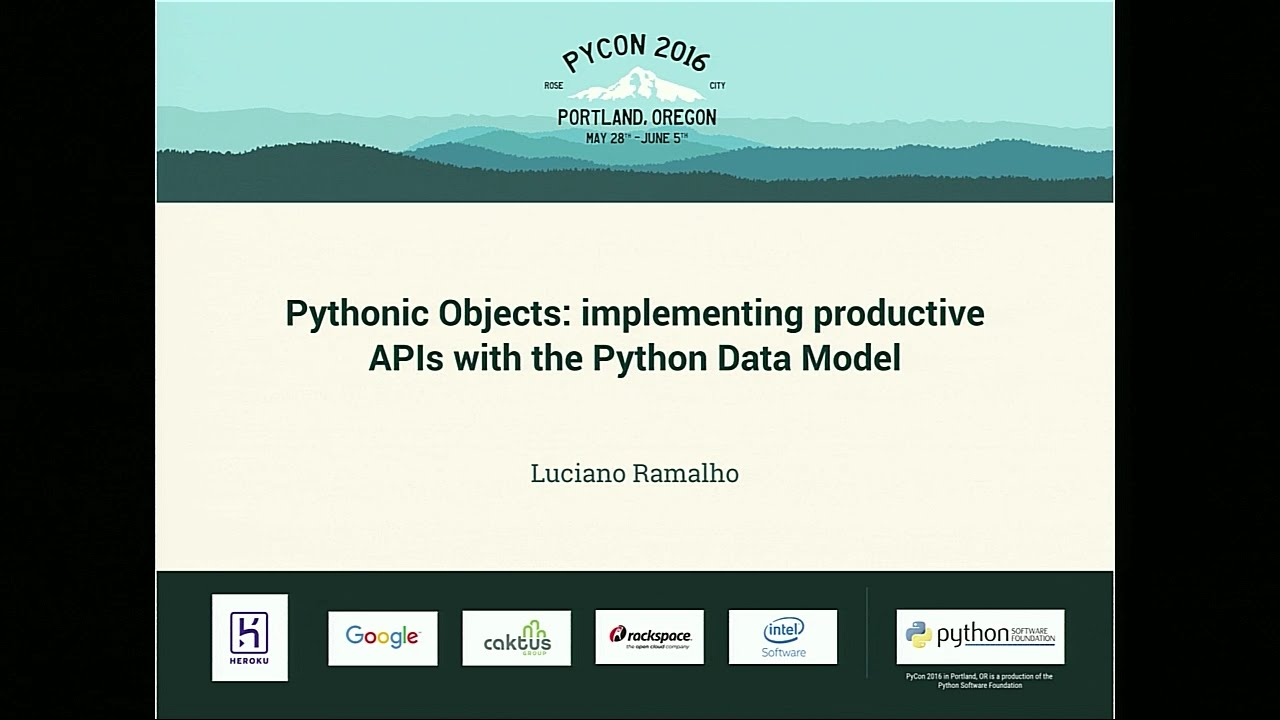 Image from Pythonic Objects: implementing productive APIs with the Python Data Model