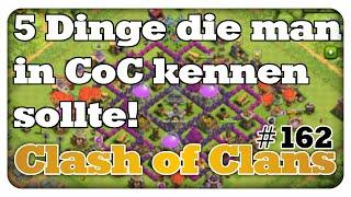 5 Dinge die man in CoC kennen sollte! - Clash of Clans #162 [Deutsch/German]