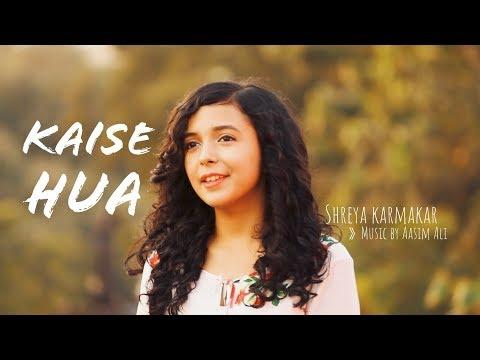 kaise-hua-(cover)-|-kabir-singh-|-female-version-|-shreya-karmakar