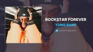 Yung Bans - Rockstar Forever (AUDIO)