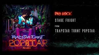 PnB Rock - Stage Fright [Official Audio]