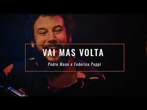 Vai Mas Volta - Pedro Mann (música Autoral / MPB Acústico)
