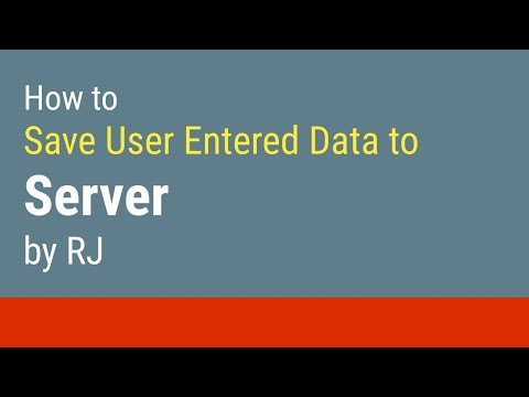 How To Save Data Entered By User In HTML To The WEB SERVER - 2018