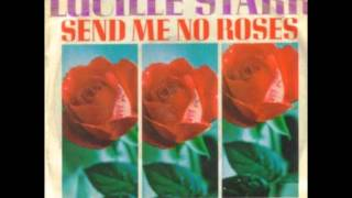 Lucille Starr - Send me no roses