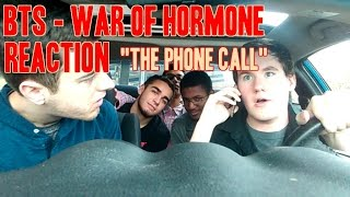 "BTS - War of Hormone MV Reaction (Non-Kpop fan) ""The Phone Call"""