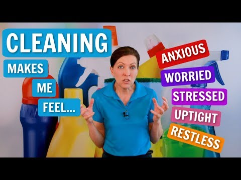 Anxious About Cleaning? How To Make Stress Your Friend