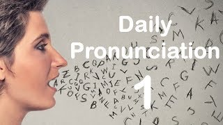 English Pronunciation Practice: Daİly Pronunciation 1 (2019)