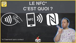 Le NFC & Paiement sans contact c'est quoi ?