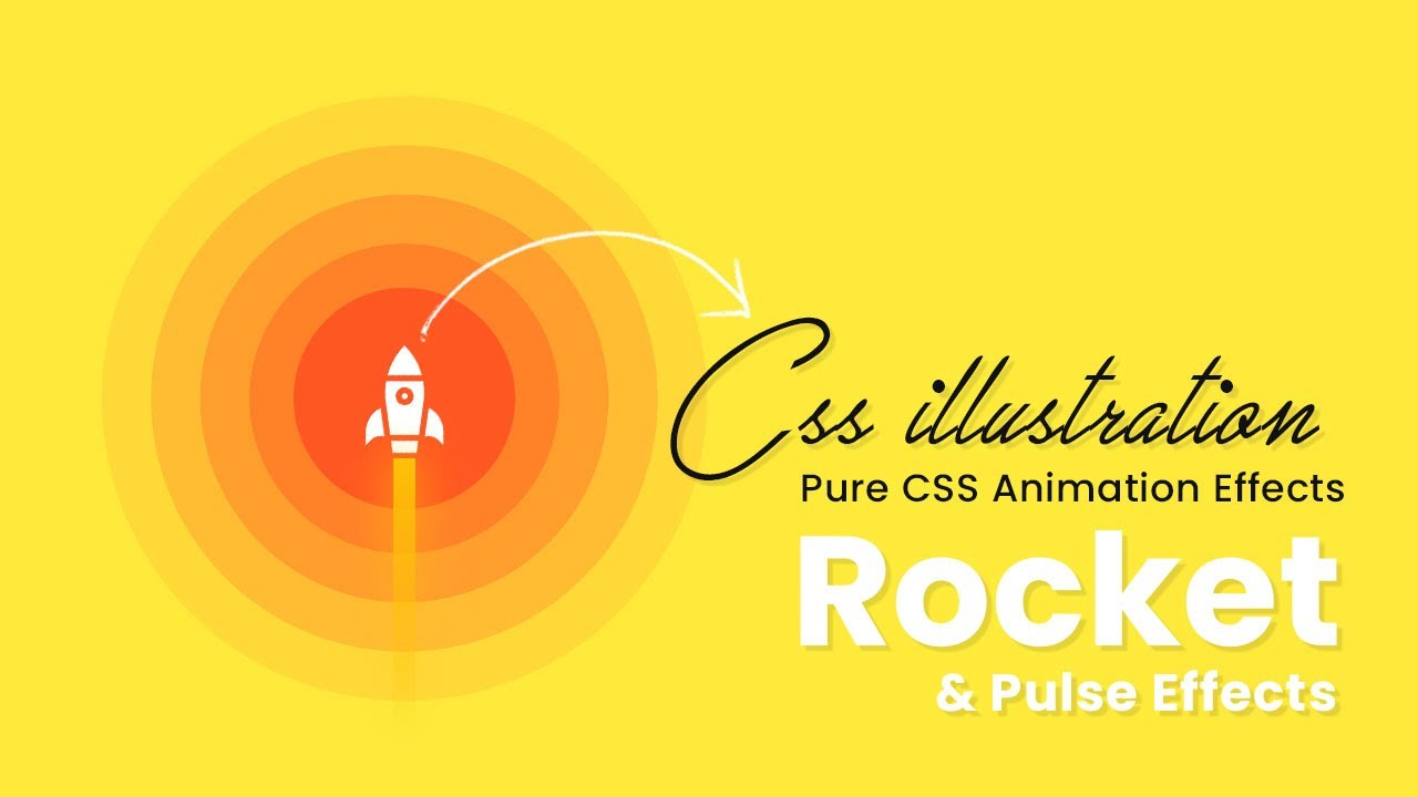 CSS Pulse & Rocket Animation Effects | HTML, CSS illustration