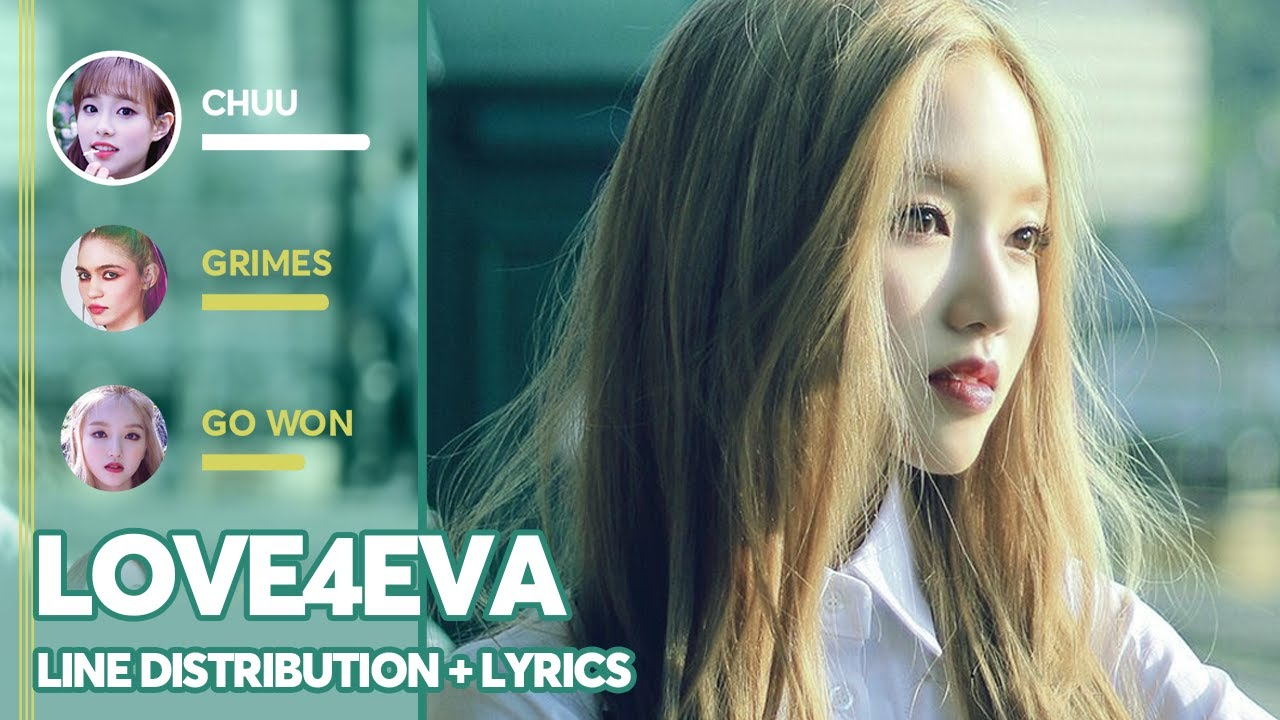 Download LOONA/yyxy - love4eva (Line Distribution + Color Coded Lyrics) PATREON REQUESTED