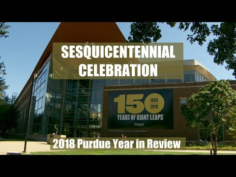 2018 Purdue Year in Review
