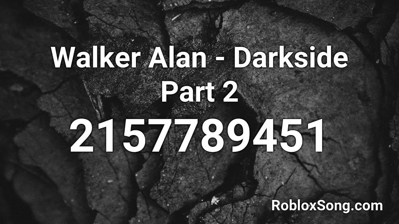 Alan Walker All Ids Songs Roblox Walker Alan Darkside Part 2 Roblox Id Roblox Music Code Youtube