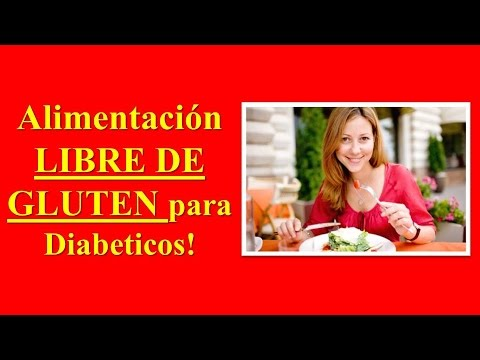 LIBRE DE DIABETES - IDEAS DE COMIDAS LIBRE DE GLUTEN