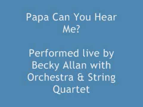 Becky Millar - Papa Can You Hear Me