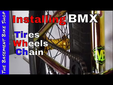 Installing BMX Tires, Tubes,Profile Cassette Wheels, and Chain- Hitmain Build