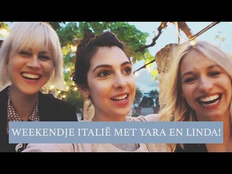 Vlog #7: Weekendje Italië met Yara en Linda - Anna Nooshin