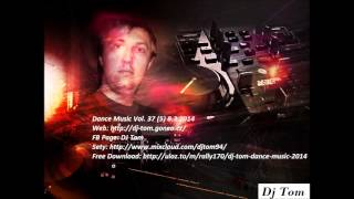 Dj Tom - Dance Music Vol. 37 (5) 8.3 2014