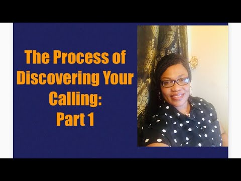 the-process-of-discovering-your-calling:-part-1