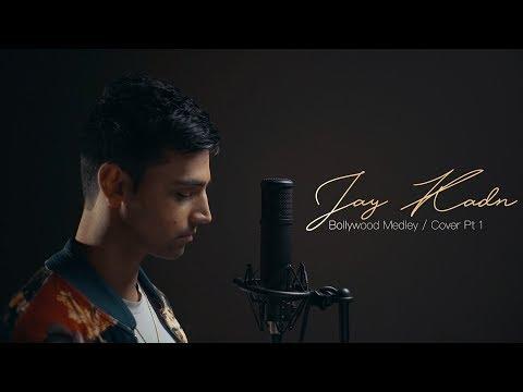 Jay Kadn - Bollywood Medley/Cover Pt1 | Junai Kaden