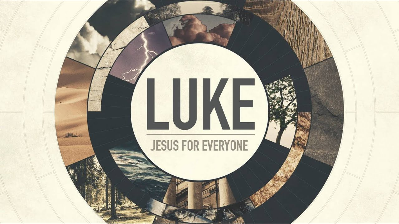 Andrew Itson- Luke : Jesus for Everyone ( Between Parades)-Robertsdale Church of Christ