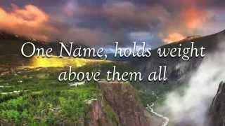 No Other Name - Hillsong Worship - with Lyrics