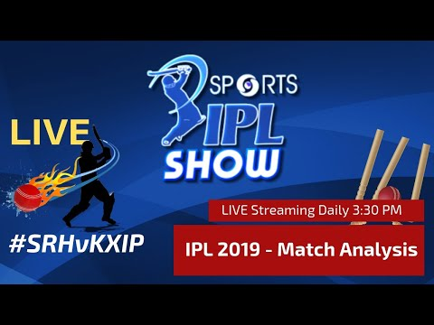 #IPL2019 Match Day 38 | Sunrisers Hyderbad Vs Kings XI Punjab I #SRHvKXIP