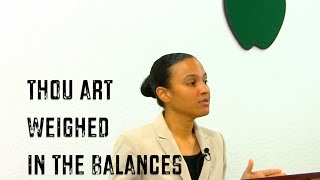THOU ART WEIGHED IN THE BALANCES with Evangelist Maria Cofer