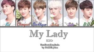 EXO (엑소) - My Lady [Han|Rom|Eng|Indo Lyrics]