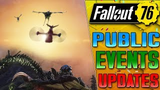 EVENTS FINALLY GETTING FIXED - FALLOUT 76 DLC UPDATES!