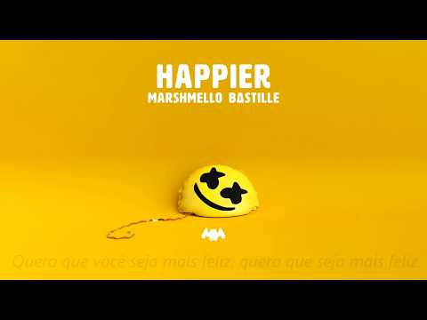 Marshmello ft Bastille - Happier Legendado PTBR
