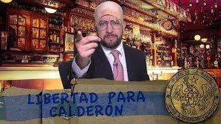 LIBERTAD PARA CALDERÓN - EL PULSO DE LA REPÚBLICA