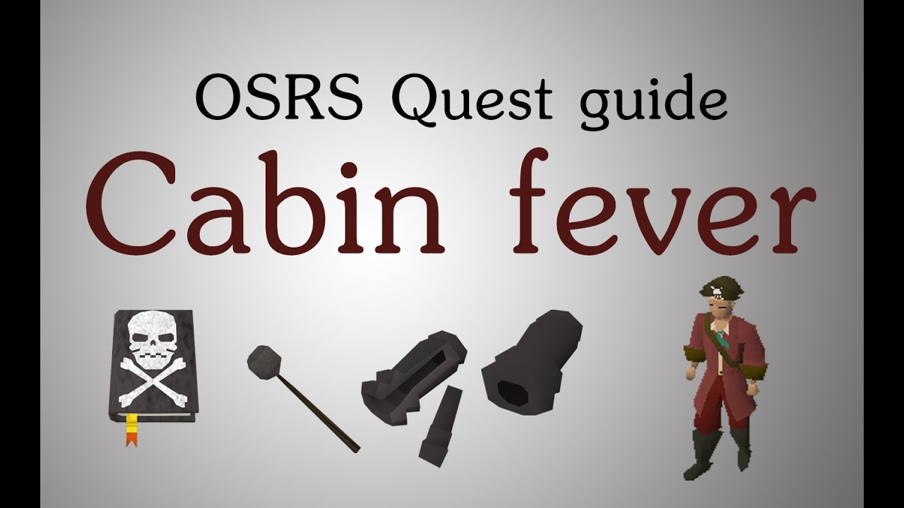 Osrs Cabin Fever Quest Guide Youtube